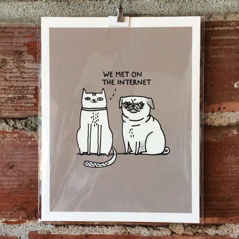 We Met On The Internet 8X10 Print by Gemma Correll