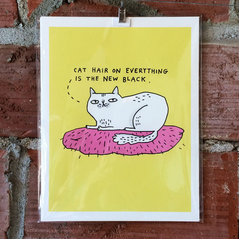 Cat Hair On Everything 8X10 Print by Gemma Correll