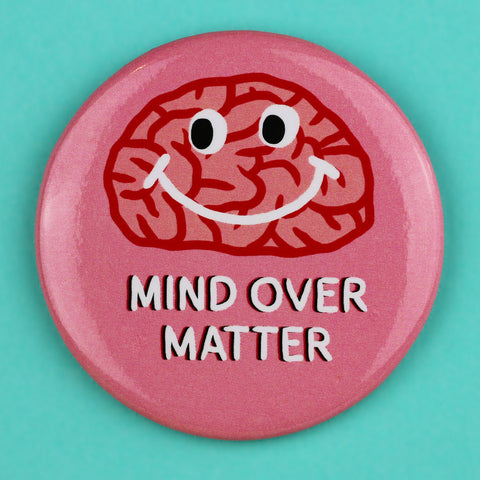 Mind Over Matter Magnet