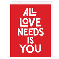 All Love Needs Is You A2 Card