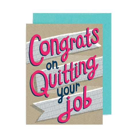 Congrats on Quitting Your Job! A2 Card