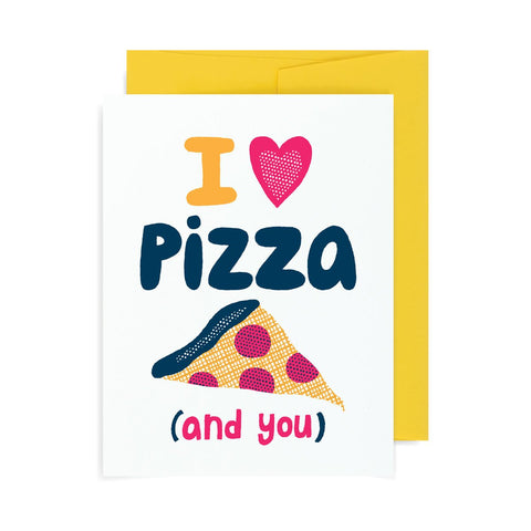 I Heart Pizza and You A2 Card