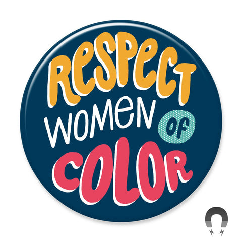 Respect Women of Color Magnet