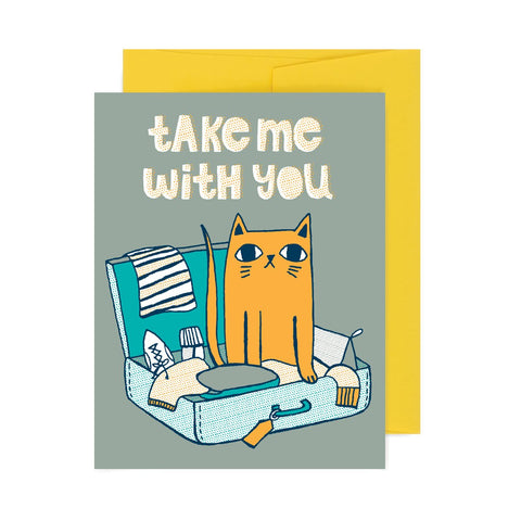 Take Me With You Cat A2 Card