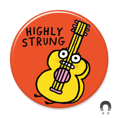 Highly Strung Big Magnet
