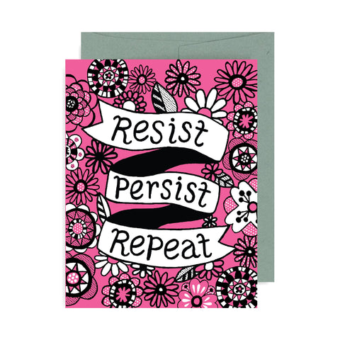 Resist Persist Repeat A2 Card