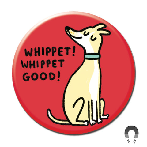 Whippet Good Big Magnet