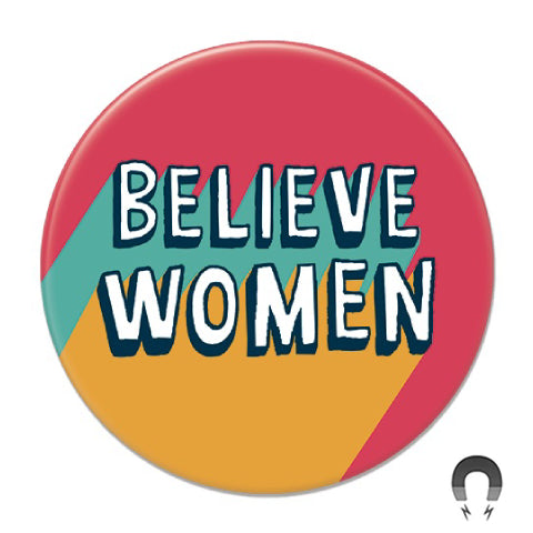 Believe Women Big Magnet