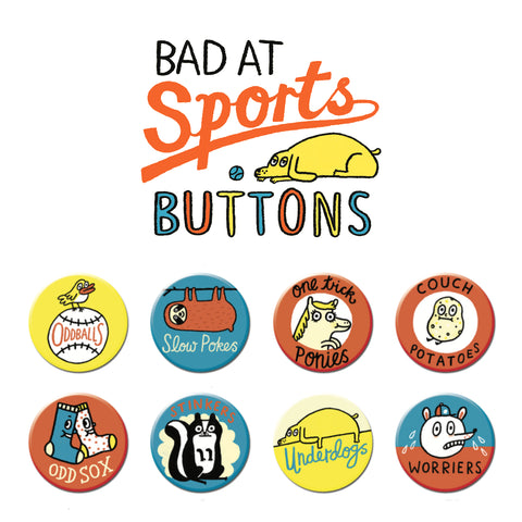 Bad at Sports Buttons • Pack #1