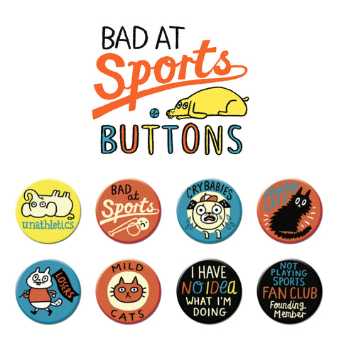 Bad at Sports Buttons • Pack #2