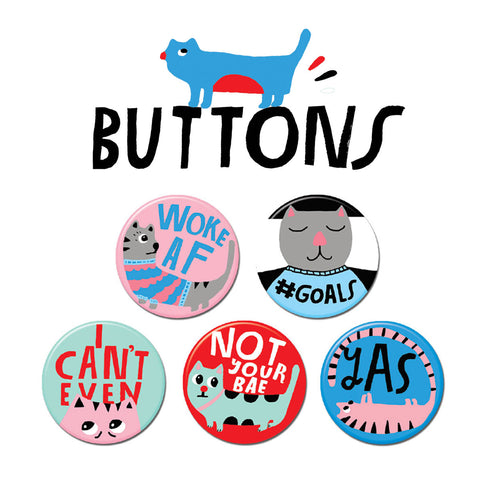 I Can't Even Buttons • Pack #1