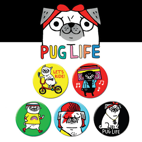 Pug Life Buttons • Pack #1
