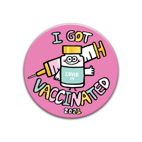 I Got Vaccinated Button