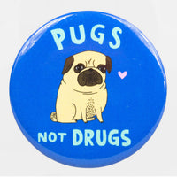 Pugs Not Drugs Big Magnet