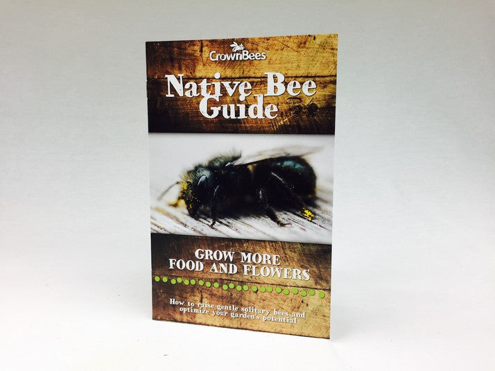 Crown Bees Native Bee Guidebook for Native Bee Enthusiasts booklet