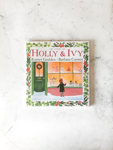 The Story of Holly & Ivy<br/>Rumer Godden & Barbara Cooney
