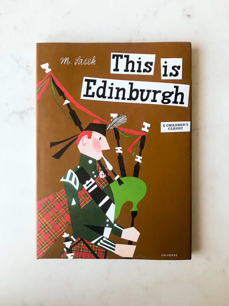 This is Edinburgh<br/>by M. Saesk