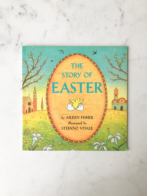 The Story of Easter<br/>by Aileen Fisher