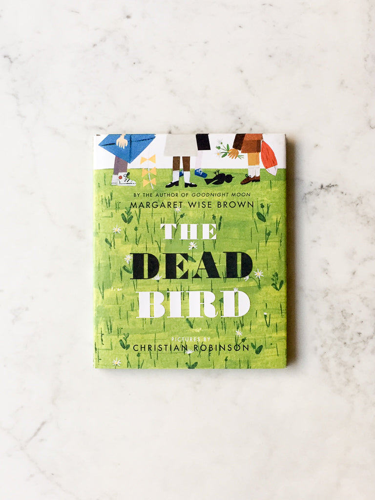 The Dead Bird<br/>by Margaret Wise Brown