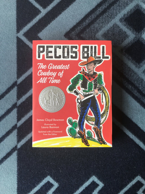 Pecos Bill <br/> James Cloyd Bowman