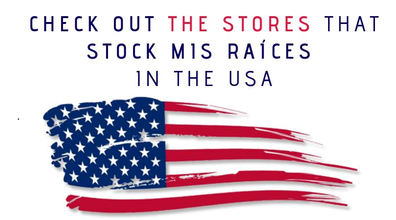 Check out the stores that stock Mis Raíces in the USA