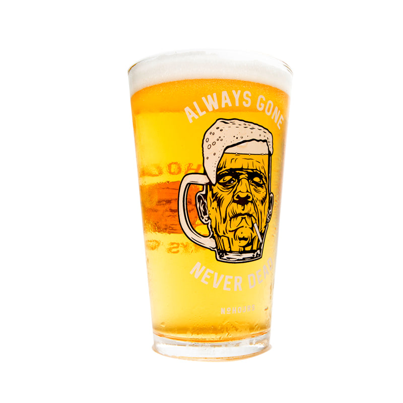 Always Gone Pint Glass