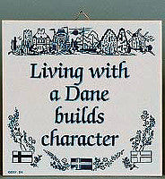 Living With Dane… Decorative Wall Plaque
