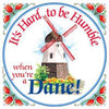 Danish Gift Idea Tile: Humble Dane..