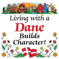 Danish Gift Idea Tile: Living With Dane..