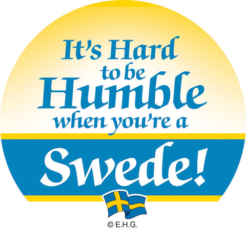 Magnet Badge Humble Swede