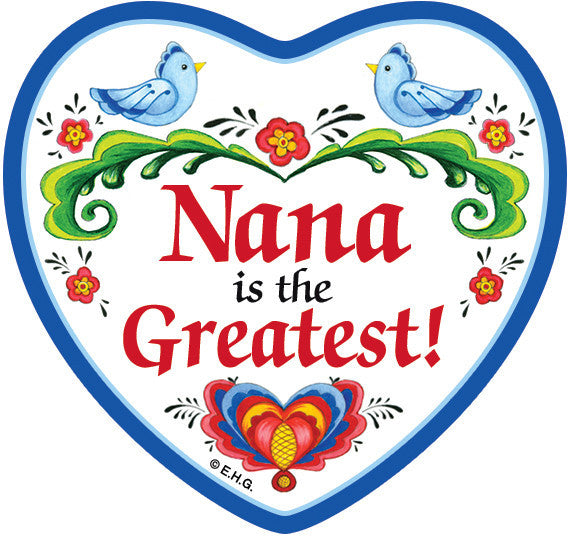 Magnetic Heart Tile Nana Is The Greatest