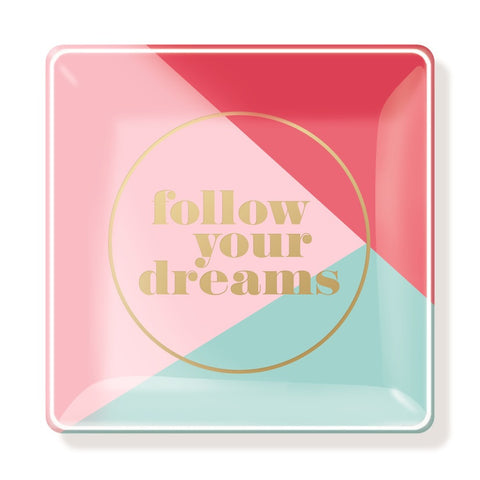 Follow your Dreams Glass Tray