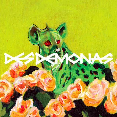 Des Demonas - The Hyena / Flowers From Hell (2019)