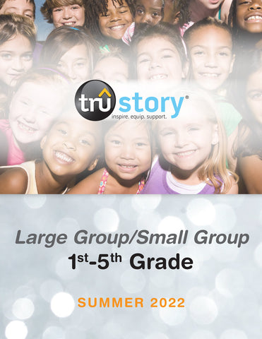 TruStory | Grades 1-5 Large Group/Small Group Quarterly Kit (Up to 100 Students) | Spring 2020