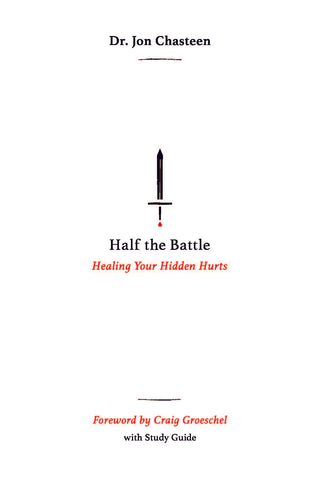 Half the Battle- Christian book by Jon Chasteen