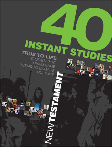 40 Instant Studies: New Testament