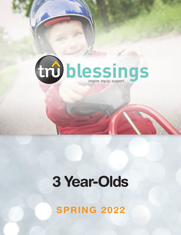 Tru Blessing 3 year olds sunday school lessons Spring