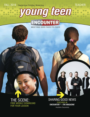 Encounter | Young Teen Teacher Guide | Fall 2019