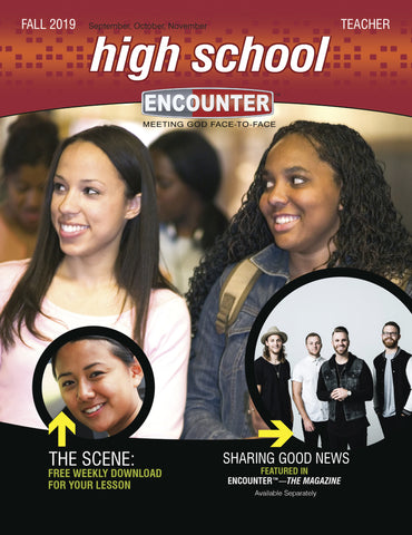 Encounter | High School Teacher Guide | Fall 2019