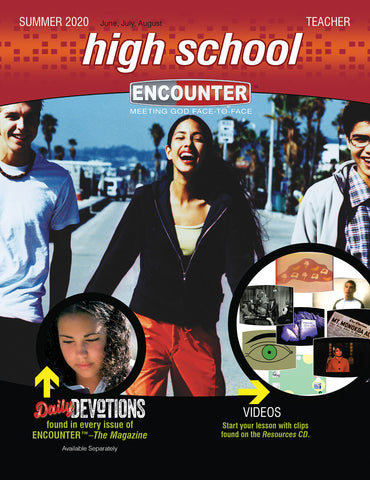 Encounter Sunday School High School Teacher Guide Summer 2020