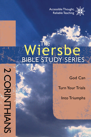 The Wiersbe Bible Study Series: 2 Corinthians  - Warren Wiersbe | David C Cook