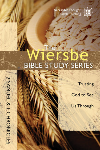 The Wiersbe Bible Study Series: 2 Samuel & 1 Chronicles - Warren Wiersbe | David C Cook
