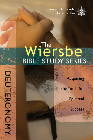 The Wiersbe Bible Study Series: Deuteronomy  - Warren Wiersbe | David C Cook