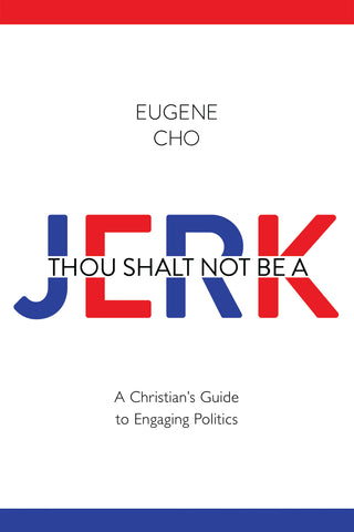 Thou Shalt Not be a Jerk Eugene Cho book cover