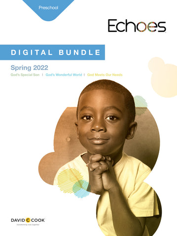 Echoes | Preschool Digital Bundle | Spring 2020