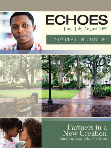 Echoes | Adult Digital Bundle | Summer 2021