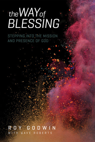 The Way of Blessing | Roy Godwin with Dave Roberts