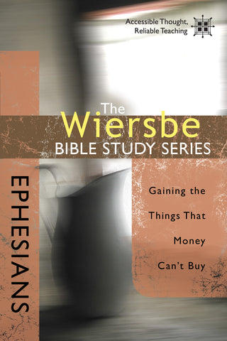 The Wiersbe Bible Study Series: Ephesians - Warren Wiersbe | David C Cook
