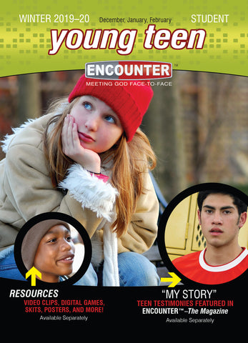 Encounter Young Teen Student | Winter 2018-2019