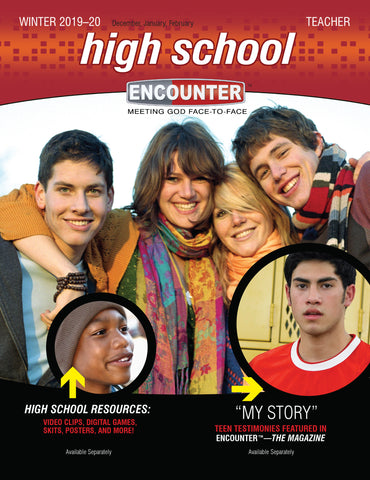 Encounter High School Teacher Guide | Winter 2019-2020